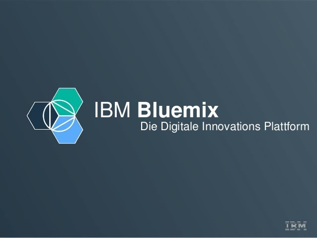 IBM Bluemix Die Digitale Innovations Plattform