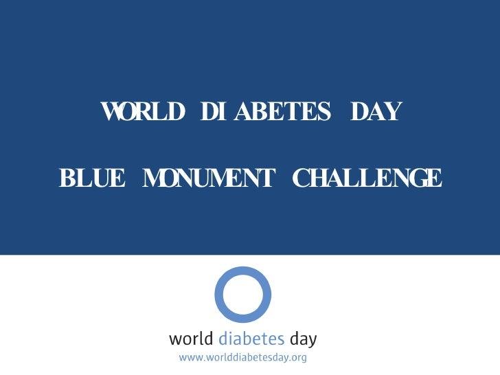 WORLD DIABETES DAY BLUE MONUMENT CHALLENGE