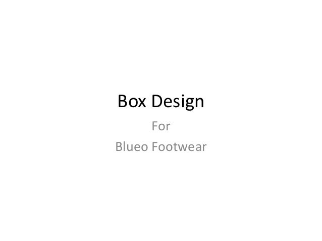 Box Design For Blueo Footwear