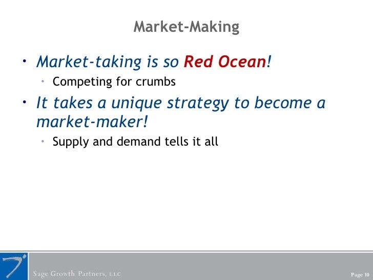 Market-Making <ul><li>Market-taking is so  Red Ocean ! </li></ul><ul><ul><li>Competing for crumbs </li></ul></ul><ul><li>I...