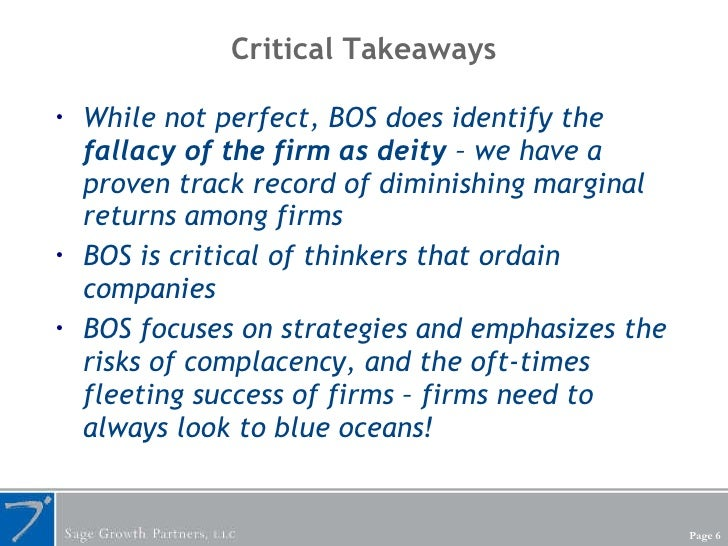 Critical Takeaways <ul><li>While not perfect, BOS does identify the  fallacy of the firm as deity  – we have a proven trac...