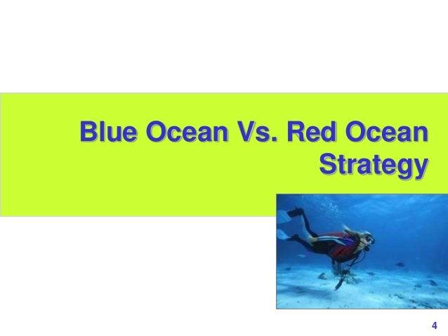 4www.study Marketing.org Blue Ocean Vs. Red Ocean Strategy