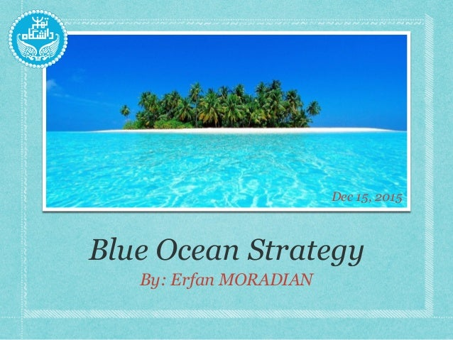 blue ocean tools and techniques As a tool of blue ocean strategy can help the companies to exit the current  economical crisis  personality and finally his management practices on the  other.