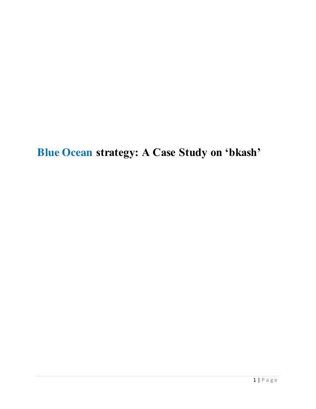 Blue ocean strategy, a case study on bkash