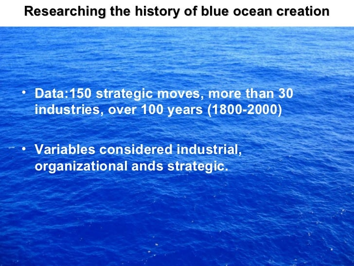 red ocean to blue ocean on the creation Blue ocean strategy - summary and examples defining red and blue ocean what's red, what's blue red ocean strategy blue ocean strategy •• compete in existing market space compete in existing market space •• create uncontested market space create uncontested market space •• beat the competition beat the competition •.