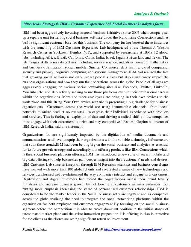 Analysis & Outlook Rajesh Prabhakar Analyst Bio @ http://analysiscasestudy.blogspot.com/ IBM had been aggressively investi...