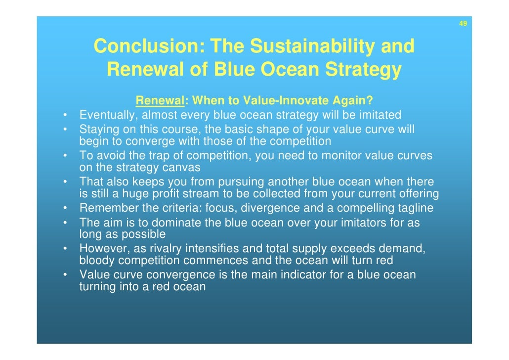 blue ocean strategy what s a blue Blue ocean strategy what's blue red ocean strategy blue ocean strategy •• compete in existing market space compete in existing market.