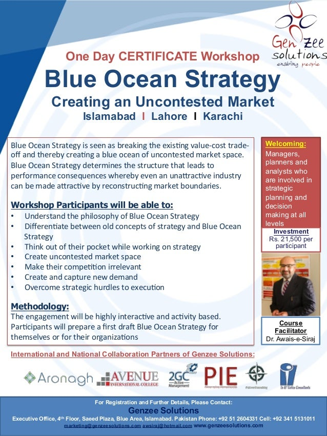 One Day CERTIFICATE Workshop  Blue Ocean Strategy Creating an Uncontested Market Islamabad l Lahore l Karachi Blue  Ocea...