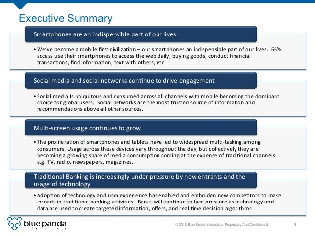 © 2013 Blue Panda Interactive. Proprietary And Confidential.! 3! Executive Summary •We've  become  a  mobile  first...