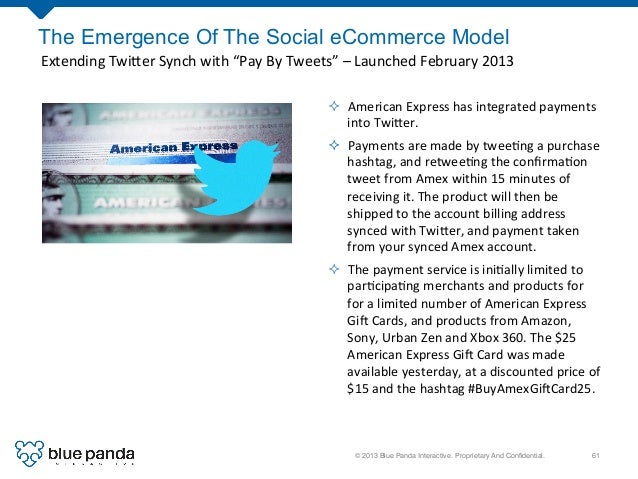 © 2013 Blue Panda Interactive. Proprietary And Confidential.! 61! The Emergence Of The Social eCommerce Model Extending  ...