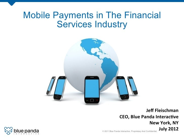 Mobile Payments in The Financial        Services Industry                                                      Jeff Fleis...