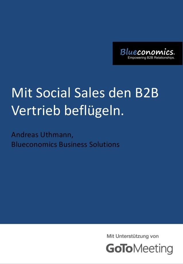 Mit Social Sales den B2B Vertrieb beflügeln. Andreas Uthmann, Blueconomics Business Solutions