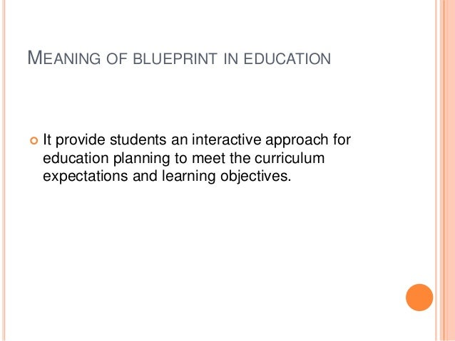 Blueprint in education blueprint malvernweather Choice Image