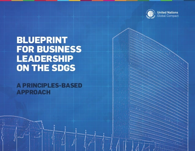 Blueprint for business leadership on the sdgs 1 638gcb1515404559 blueprint for business leadership on the sdgs a principles based approach malvernweather Choice Image