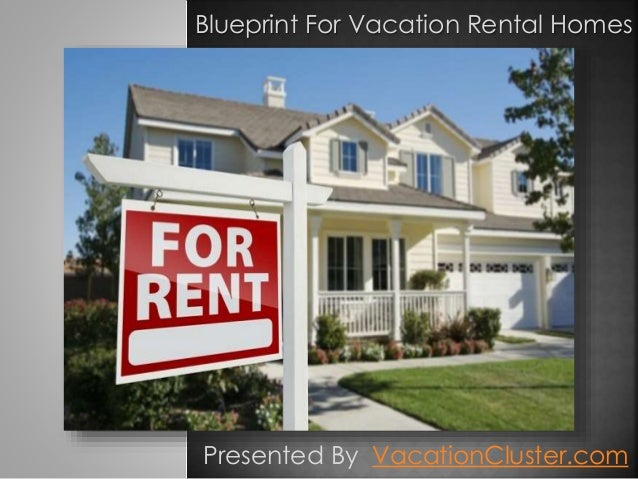 Vacation home rental business plan