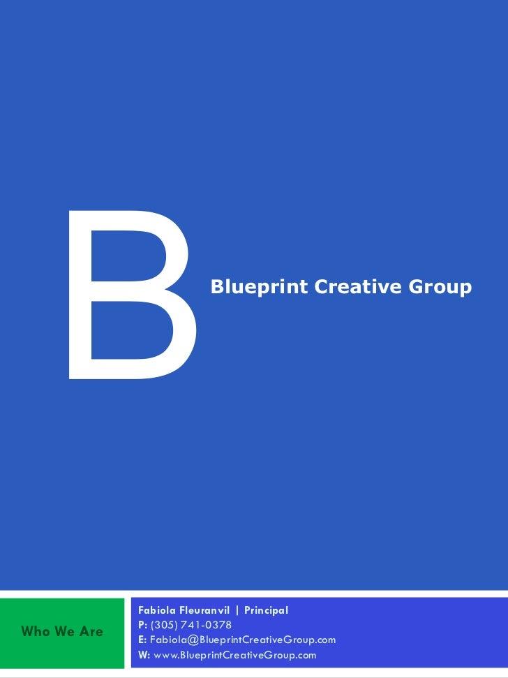 Blueprint Creative Group             Fabiola Fleuranvil | Principal             P: (305) 741-0378Who We Are   E: Fabiola@B...