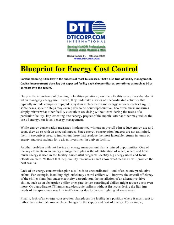 Blueprint for Energy Cost ControlCareful planning is the key to the success of most businesses. Thats also true of facilit...