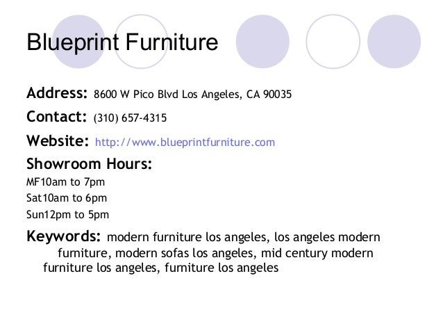 Attrayant Blueprint Furniture Address: 8600 W Pico Blvd Los Angeles, CA 90035  Contact: (