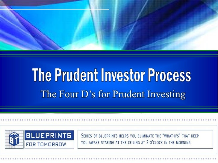 The Four D's for Prudent Investing            © 2001-2007 McGriff Video Production, LLC., an Ohio limited liability compan...