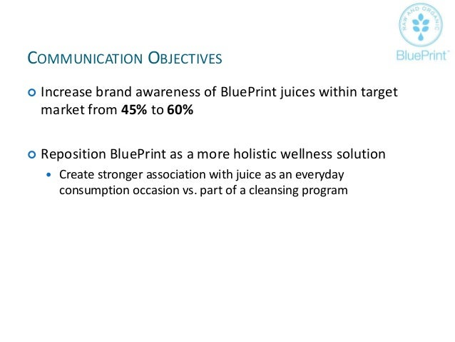 Blue print juice advertising strategy plan 15 malvernweather Gallery