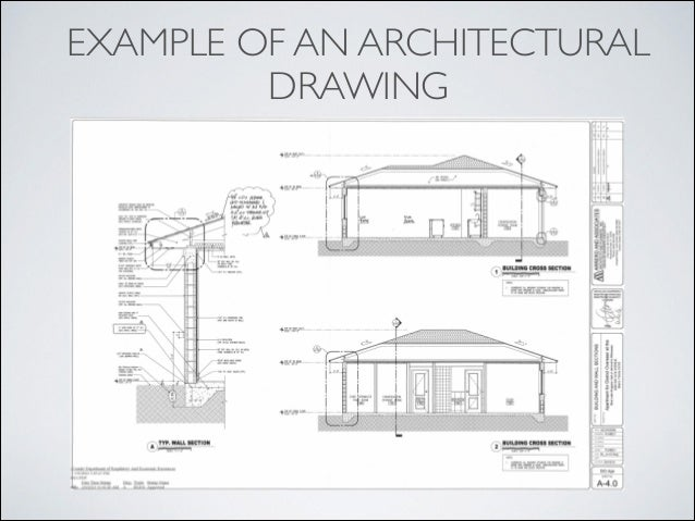 Superb 9. EXAMPLE OF AN ARCHITECTURAL DRAWING ...