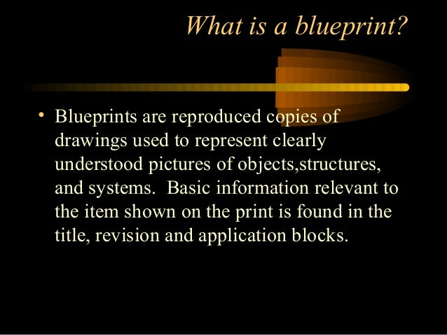 Blueprint reading 3 what is a blueprint malvernweather Choice Image