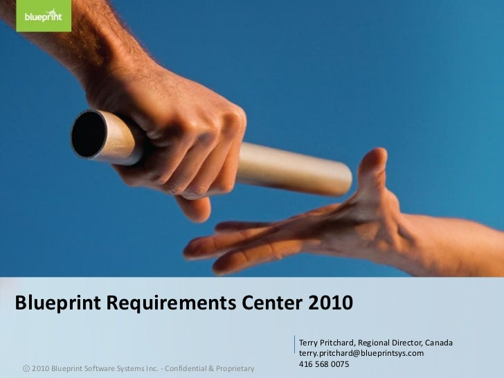 Blueprint Requirements Center 2010                                                                       Terry Pritchard, ...