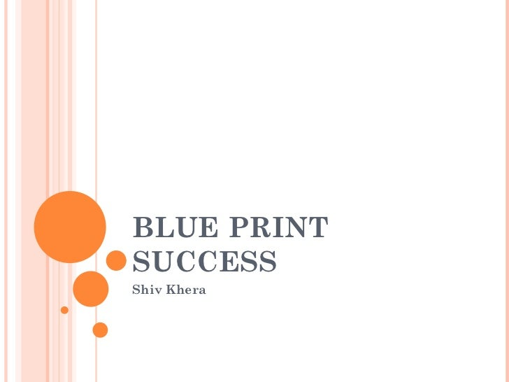 BLUE PRINT SUCCESS Shiv Khera