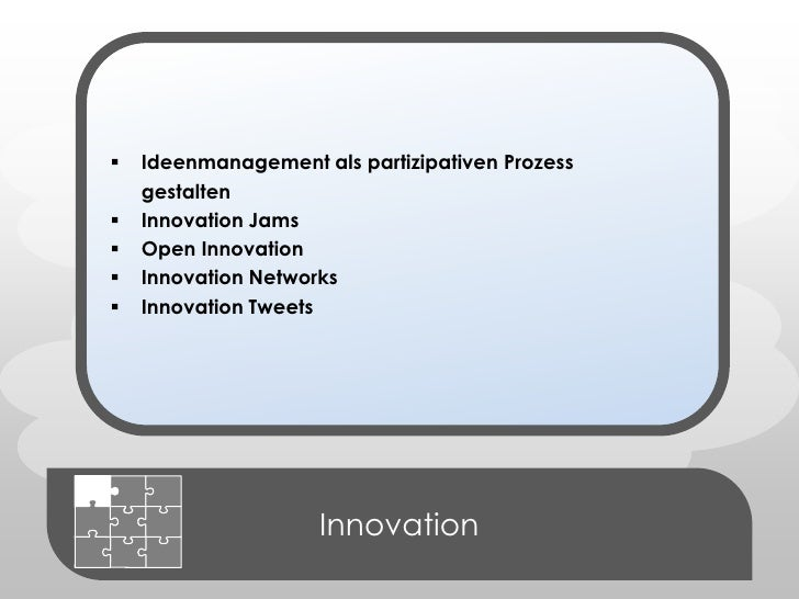 <ul><li>Ideenmanagement als partizipativen Prozessgestalten