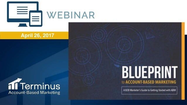 The blueprint to account based marketing webinar malvernweather Choice Image