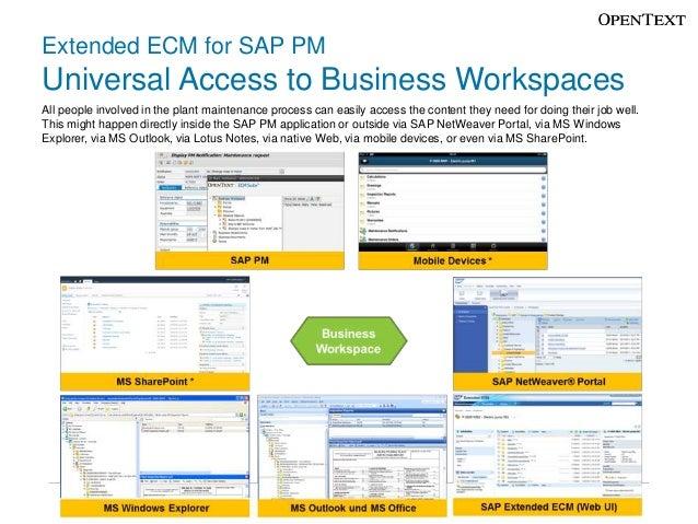 Sap extended ecm for sap pm plant maintenance 9 extended ecm for sap pm universal access to business malvernweather Image collections