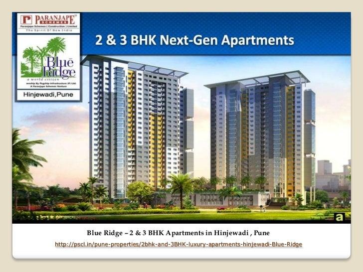 Blue Ridge – 2 & 3 BHK Apartments in Hinjewadi , Punehttp://pscl.in/pune-properties/2bhk-and-3BHK-luxury-apartments-hinjew...