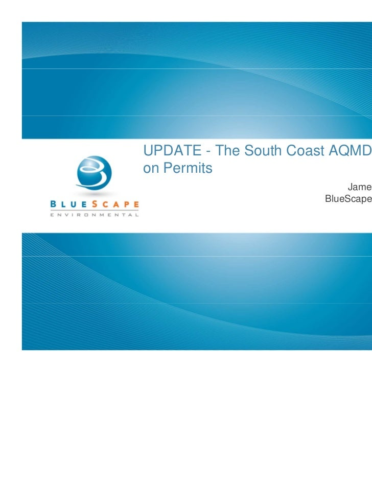 UPDATE - The South Coast AQMD Moratoriumon P   Permits       i                            James A. Westbrook              ...