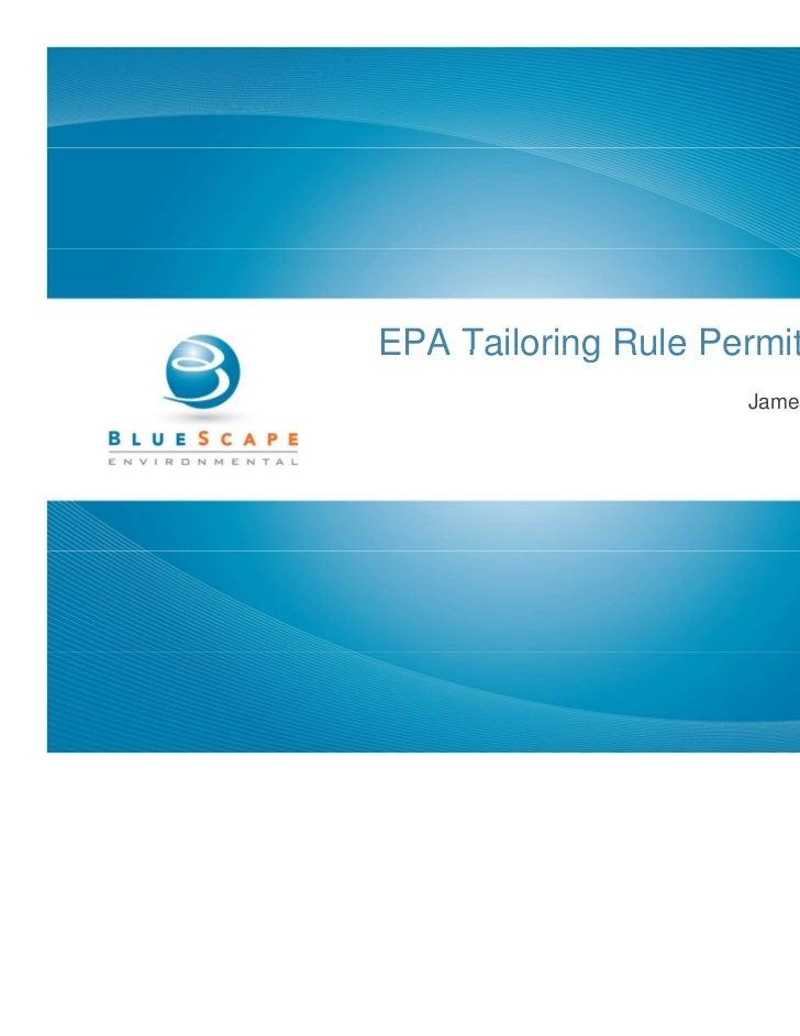 EPA Tailoring Rule Permit Strategies                      James A. Westbrook                            July 29, 2010