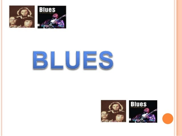 HISTORYThe history of the blues goes back to the seventeenth century in theU.S.. The blues genre is defined as the folklor...