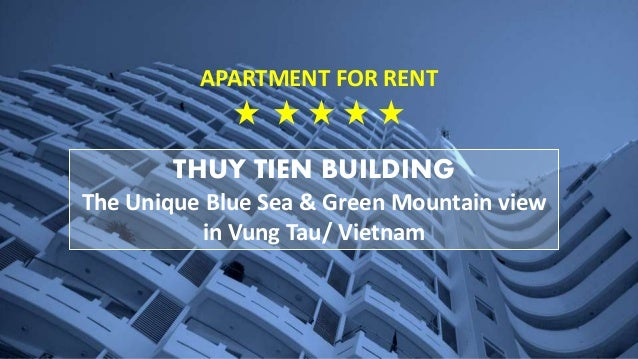 THUY TIEN BUILDING The Unique Blue Sea & Green Mountain view in Vung Tau/ Vietnam APARTMENT FOR RENT