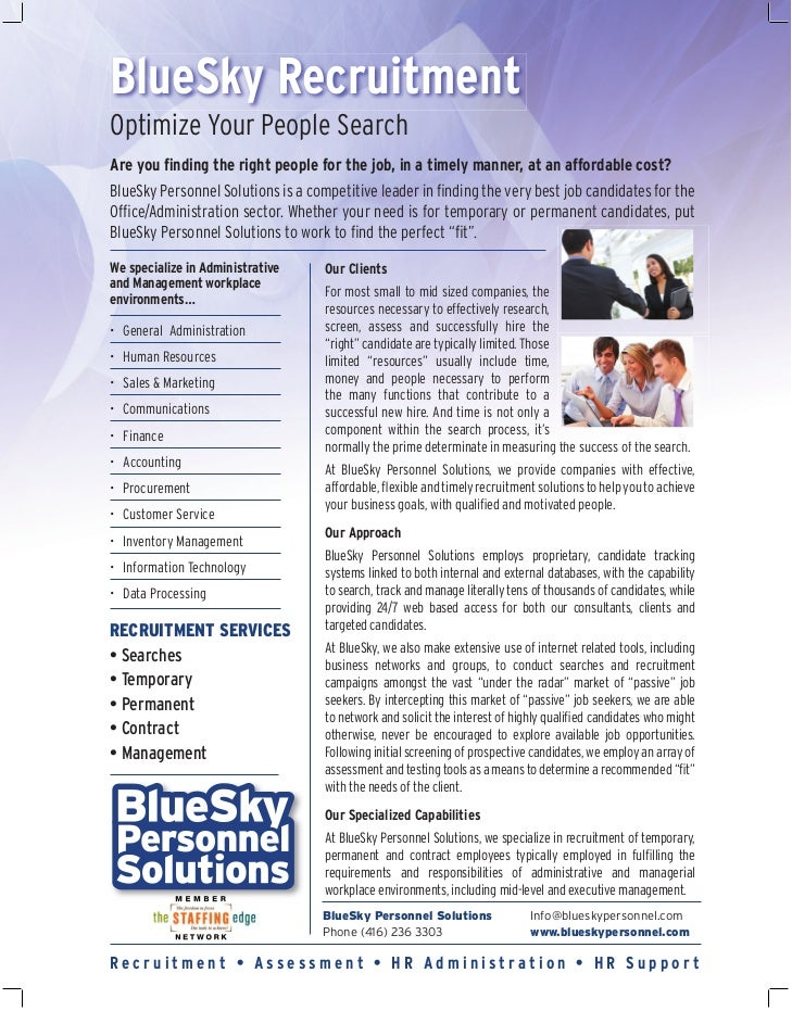 BlueSky RecruitmentOptimize Your People SearchAre you finding the right people for the job, in a timely manner, at an affor...