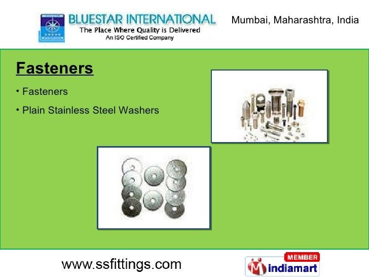 Fasteners <ul><li>Fasteners </li></ul><ul><li>Plain Stainless Steel Washers </li></ul>Mumbai, Maharashtra, India