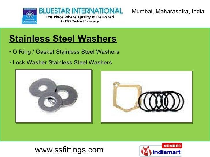 Stainless Steel Washers <ul><li>O Ring / Gasket Stainless Steel Washers </li></ul><ul><li>Lock Washer Stainless Steel Wash...