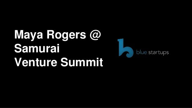 Maya Rogers @SamuraiVenture Summit