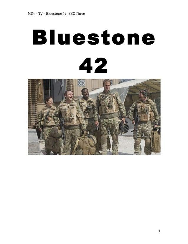 MS4  –  TV  –  Bluestone  42,  BBC  Three    Bluestone 42      1