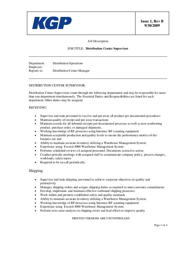 Issue 1, Rev B 9/30/2009 PRINTED VERSIONS ARE UNCONTROLLED Page 1 of 4 Job Description JOB TITLE: Distribution Center Supe...