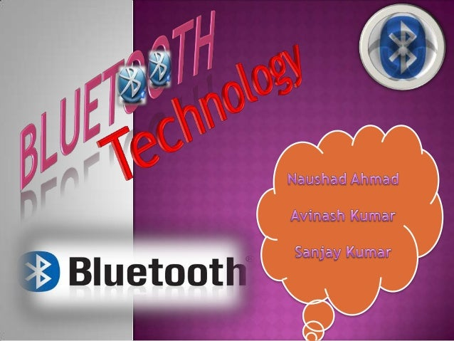 INTRODUCTIONBluetooth is a high-speed, low-powermicrowave wireless linktechnology, designed to connectphones, laptops, an...
