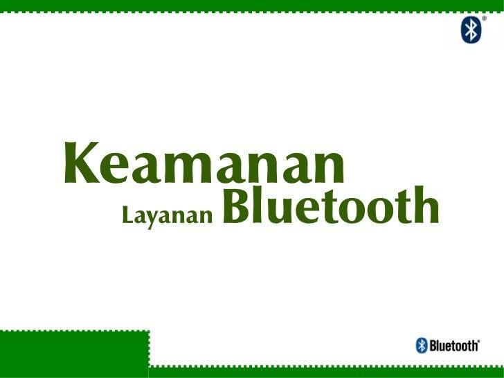 Keamanan  Layanan   Bluetooth
