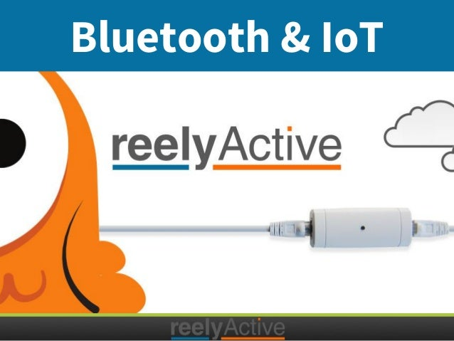 Bluetooth & IoT