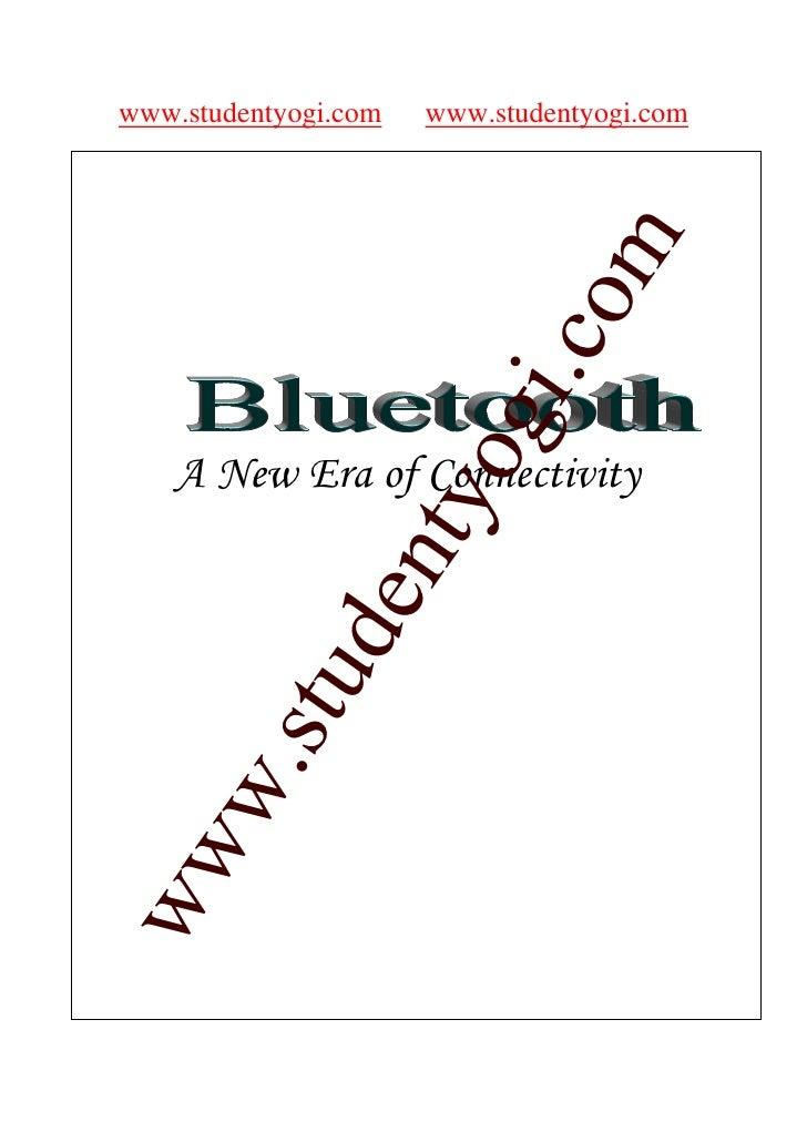 www.studentyogi.com   www.studentyogi.com                               Bluetooth Technology                            co...