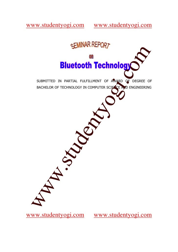 term paper on bluetooth technology Free essay: bluetooth technology is constantly advancing in all different directions some see it as a good thing others see it as a horrible tragedy.