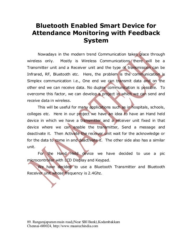 Bluetooth Enabled Smart Device for Attendance Monitoring with Feedback System Nowadays in the modern trend Communication t...