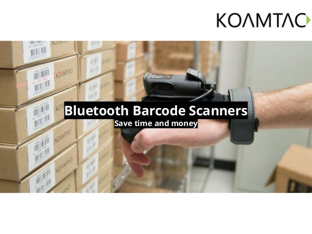 Bluetooth Barcode Scanners Save time and money