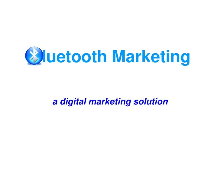 luetooth Marketing   a digital marketing solution